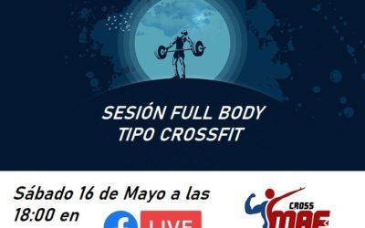 """Sábado 16 a las 18:00 en DIRECTO – """"SESIÓN FULL BODY – TIPO CROSSFIT"""""""