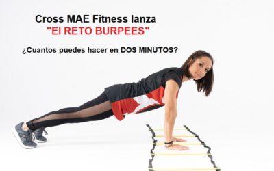 """Cross MAE Fitness lanza """"El RETO BURPEES"""". ¿Cuantos puedes hacer en DOS MINUTOS?"""